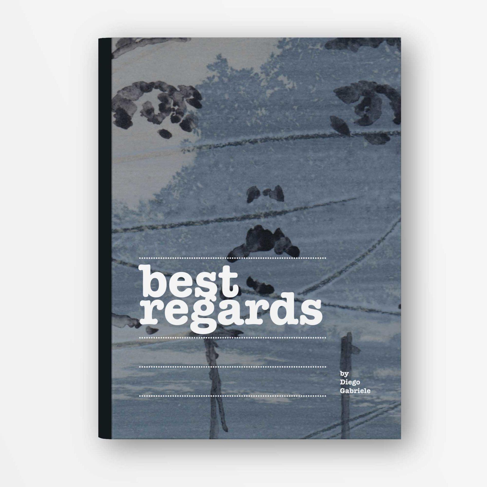 Best Regard libro Illustrato di Diego gabriele